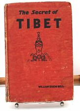 The Secret of Tibet - William Dixon Bell - Hardcover