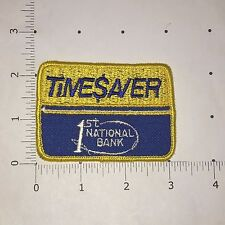 1st National Bank TIME$AVER Patch - vintage