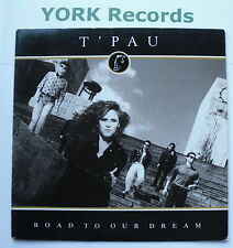 "T'PAU - Road To Our Dream - Excellent Condition 7"" Single Siren SRN 100"