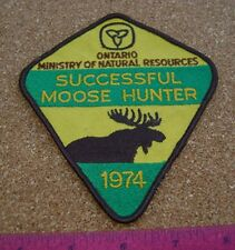 1974 ONTARIO MNR MOOSE HUNTING PATCH crest,deer,bear,elk,Canadian Hunter