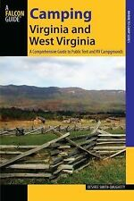 Camping Virginia and West Virginia: A Comprehensive Guide To Public Tent And Rv