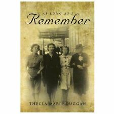 As Long As I Remember by Thecla Marie Duggan (2013, Paperback)