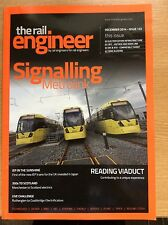 THE RAIL ENGINEER MAGAZINE ISSUE 122 December 2014