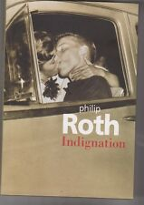 Philippe Roth  - Indignation - M.C.Pasquier traduction. Comme neuf. 2010