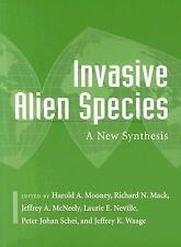 Invasive Alien Species: A New Synthesis (Scientific Committee on Probl-ExLibrary
