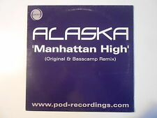 "ALASKA : MANHATTAN HIGH' ( BASSCAMP REMIX 9'00 ) ► Maxi 12"" ◄"