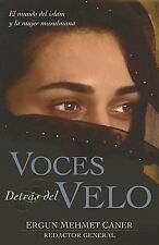 Voces Detras Del Velo  (Spanish Edition), Caner, Ergun