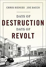 Days of Destruction, Days of Revolt, Hedges, Chris, Very Good Book