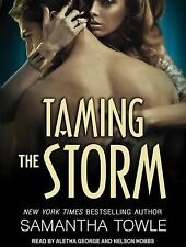 Mighty Storm: Taming the Storm 3 by Samantha Towle (2014, CD, Unabridged)