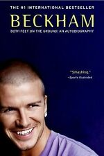 Beckham: Both Feet on the Ground: An Autobiography, Watt, Tom, Beckham, David, G