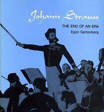 Johann Strauss: The End of an Era, Gartenberg, Egon, Good Book