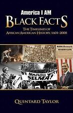 America I Am Black Facts: The Timelines of African American History,...