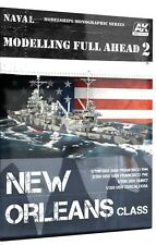 Modeling Full Ahead 2: New Orleans Class (AK Interactive)