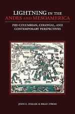 Lightning in the Andes and Mesoamerica : Pre-Columbian, Colonial, and...
