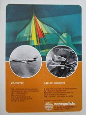 5/1972 PUB AEROSPATIALE CORVETTE BIZJET AVION RALLYE MINERVA AIRCRAFT AD