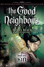 The Good Neighbors: Kin 1 by Holly Black (2009, Paperback)