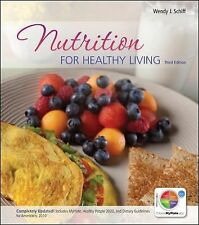 Nutrition for Healthy Living by Wendy Schiff (2012, Paperback) 3rd Edition