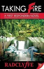 Taking Fire: A First Responders Novel - VeryGood - Radclyffe - Paperback