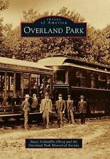 Images of America: Overland Park by Suzee SoldanEls Oberg and the Overland...