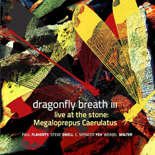 CD DRAGONFLY BREATH III Live at the Stone: Megaloprepus Caerulatus FLAHERTY SWEL