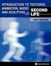 Introduction to Textures, Animation Audio and Sculpting in Second Life-ExLibrary