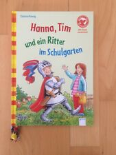 Hanna, Tim und ein Ritter im Schulgarten Buch 1. Klasse wie Neu