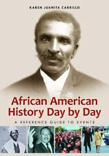 African American History Day by Day: A Reference Guide to Events-ExLibrary