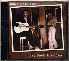 John Phillips - Pay Pack.. CD Sealed+New Mamas & Papas