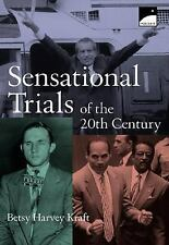 Sensational Trials of the 2oth Century