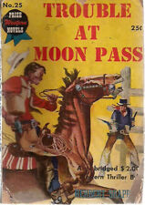 TROUBLE AT MOON PASS by Herbert Shappiro (1948) Prize western digest #25