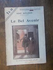 Le bel avenir / René Boylesve / nouvelle collection illustrée n° 122