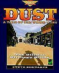 Dust: A Tale of the Wired West: The Official Strategy Guide Prima's Secrets of