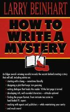 How to Write a Mystery by Larry Beinhart (1996, Paperback)