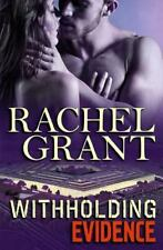 Evidence: Withholding Evidence by Rachel Grant (2014, Paperback)