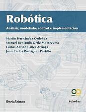 Robotica : Analisis, Modelado, Control e Implementacion by Martin Hernandez...