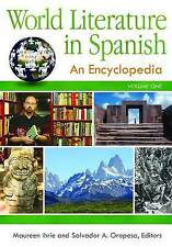 World Literature in Spanish: An Encyclopedia, , Very Good Book
