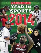 Scholastic Year in Sports 2014-ExLibrary