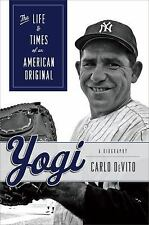 Yogi : The Life and Times of an American Original by Carlo DeVito (2008, HC)