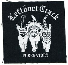 LEFTOVER CRACK purrgatory CLOTH PATCH sew on **Free Shipping** choking victim