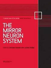 The Mirror Neuron System: A Special Issue of Social Neuroscience (Special Issues