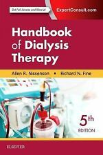 Handbook of Dialysis Therapy by Allen R. Nissenson and Richard E. Fine (2016, Pa