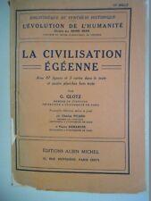 GLOTZ GUSTAVE - LA CIVILISATION EGEENNE
