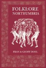 Folklore of Northumbria, Fran Doel