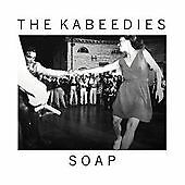 The Kabeedies-Soap CD NEW