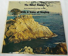 The Rebel Singers ~ WITH A VOICE OF SINGING Vinyl LP - Charlotte, NC