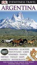 Argentina (EYEWITNESS TRAVEL GUIDE), , Good Condition, Book