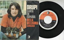 DRUPI canta in SPAGNOLO disco 45 g MADE in SPAIN Sambario + Bella bellisima