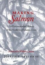 Making Salmon: An Environmental History of the Northwest Fisheries-ExLibrary