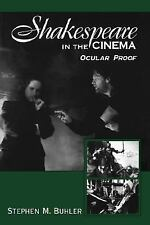Shakespeare in the Cinema: Ocular Proof (SUNY Cultural Studies in Cinema/Video s