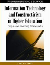 Information Technology and Constructivism in Higher Education: Progres-ExLibrary